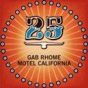 Gab Rhome - Motel California (Marco Tegui Remix)