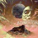 Pablo Moriego feat. Exlls  - Addiction  (Original Mix)