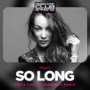 Malfa  -  So Long (Denis First & Reznikov Remix)