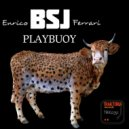 Enrico BSJ Ferrari - Playbuoy (Original Mix)
