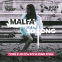 Malfa - So Long (Denis Rublev & Kolya Funk Remix)