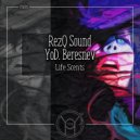 RezQ Sound & YoD. Beresnev - Life Scents (Special YoD Production)