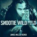 Snootie Wild feat. K Camp - Made Me (James Miller Remix)