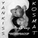 YankisS & KosMat - AveDeep ()