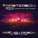 Masterboy & Beatrix Delgado - Are You Ready (We Love The 90s) (Radio Edit)