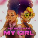 Patrick Dyco - My Girl (Original Mix)
