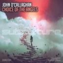 John OCallaghan - Choice of the Angels (Original Mix)