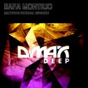 Rafa Montejo - Motivational Speech  (Original Mix)