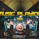 Mokki-G -  MUSIC PLAYING MIX 2018 ()