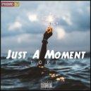 Loef - Just A Moment (Original)