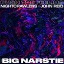 Nightcrawlers x John Reid Ft. Big Narstie - Push The Feeling (Blonde Vocal Club Mix)