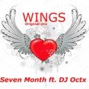 Seven Month ft.DJ Octx - Wings  (Original Mix)