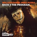 William Daniel Pres. Fu2ra - Back To The Program  (Original Mix)