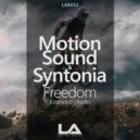 Motion Sound & Syntonia - Freedom (Extended Mix)