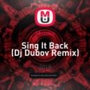 Moloko - Sing It Back (Dj Dubov Remix) ()