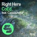 CoEd - Right Here feat. Cassaundra (Original Club Mix)