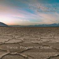 Dmitry Bessonov  -  Sahara  (Bryan Milton Remix)