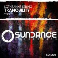 Sothzanne String - Tranquility  (Original Mix)
