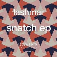 Lashmar - Snatch (Extended Mix)