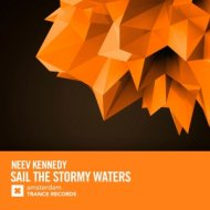 Neev Kennedy - Sail The Stormy Waters (Extended Mix)