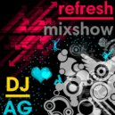 DJ Andrey Gorkin - Refresh Mixshow #002 ()