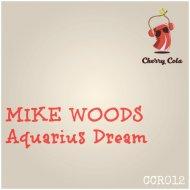 Mike Woods - Never Never Get Enough (Original Mix)