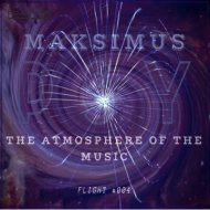 DJ Maksimus - The atmosphere of the music #004 (radio show)