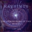 DJ Maksimus - The atmosphere of the music #004 (radio show)