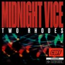 Two Rhodes - Midnight Vice (Original Mix)