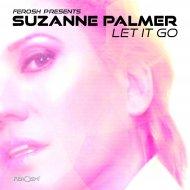 Suzanne Palmer - Let It Go (Original Mix)