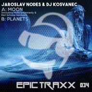 Jaroslav Nodes & DJ Kosvanec - Moon  (Original Mix)