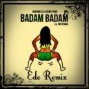 Hardwell & Henry Fong feat Mr. Vegas - Badam  (Edo Extended Remix)