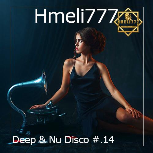 Hmeli777 - Deep & Nu Disco #.14 ()