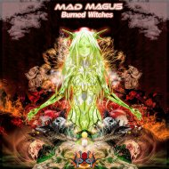 Mad Magus - Burned Witches (Original Mix)