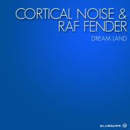Cortical Noise & Raf Fender - System Check (Original Mix)