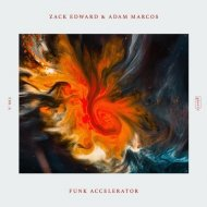 Zack Edward & Adam Marcos - Funk Accelerator (Extended Mix)