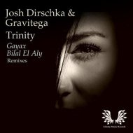 Josh Dirschka & Gravitega - Trinity  (Gayax Remix)