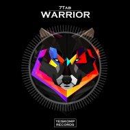 7Tab - Warrior (Original Mix)