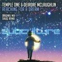 Temple One feat. Deirdre McLaughlin - Reaching for a Dream (Original Mix)