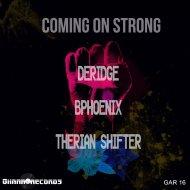 DeRidge - Coming On Strong (Original Mix)