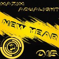 Maxim Aqualight - New Year (Original Mix)