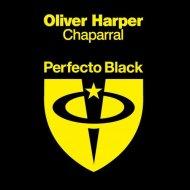 Oliver Harper  - Chaparral (Original Mix)