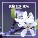 Dont Look Now - Drink Talk  (Instrumental)