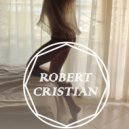 Robert Cristian - Missing You (Original Mix)