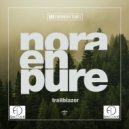 Nora En Pure - Trailblazer (Alpha Dogg BG Remix)