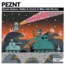 PEZNT  - Burek (Saison Remix)