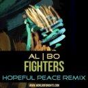 al l bo - Fighters (Hopeful Peace & The Soap Opera Remix)