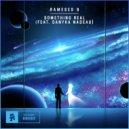 Rameses B feat. Danyka Nadeau - Something Real  (Original Mix)