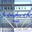 Maksimus - The atmosphere of the music #005 (radio show)