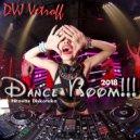 Dvj Vetroff - Hitovaя Diskoteka.Dance Boom\'2018 ()